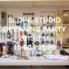 SLOPE STUDIO オープニングパーティ